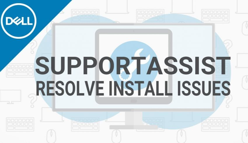dell support assistant